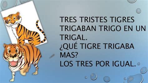 imagenes de tres tristes tigres 161 trabalenguas