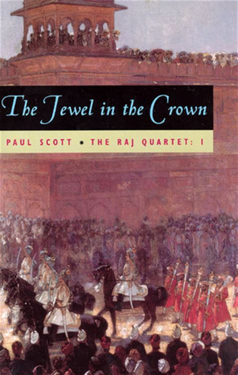crown of volume 1 books the in the crown the raj quartet 1 by paul