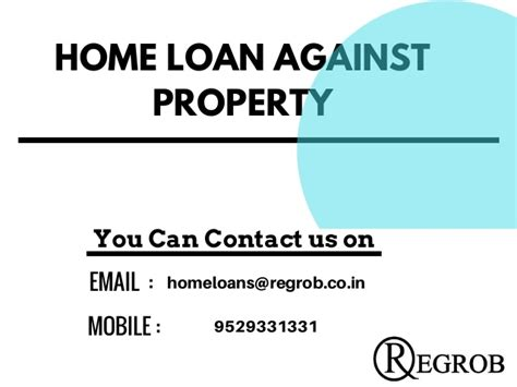 housing loan against property home loan against property call 9529331331