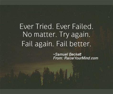fail better quote tried failed no matter try again fail again