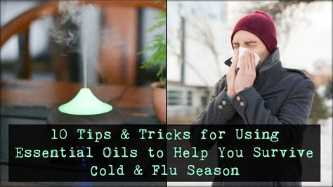 8 Tips To Fight A Cold by 10 Tips Tricks For Using Essential Oils To Fight Cold Flu