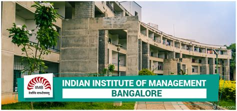 Iim Institute For Mba by Iim Bangalore Courses Placements Selection Criteria