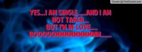 I Am Not Single i am single quotes quotesgram