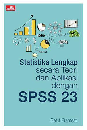 jual buku statistika lengkap secara teori dan aplikasi dengan spss 23 buku komputer