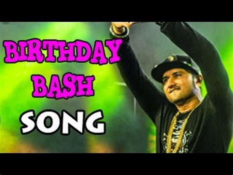 8 Best Ex Bashing Songs by Birthday Bash Song Ft Yo Yo Honey Singh Releases