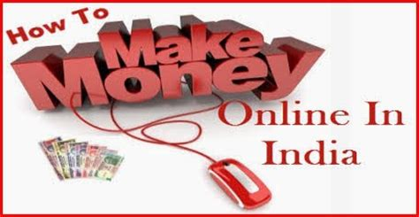 Online Money Making In India - how to make online money in india how to make money if you 14