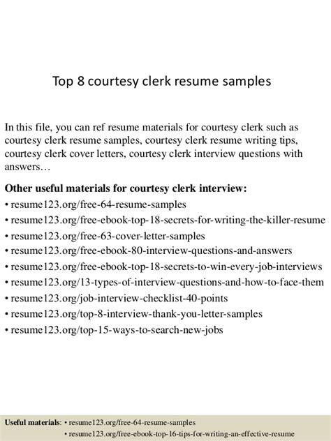 courtesy clerk resume top 8 courtesy clerk resume sles