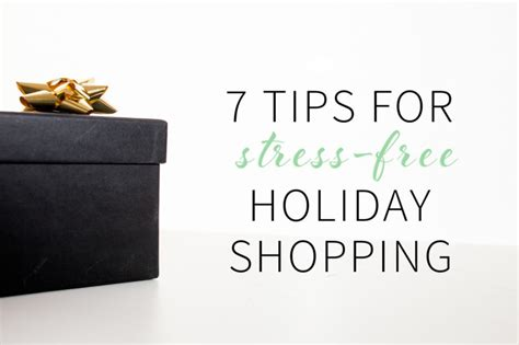 7 Secrets To Gear Up For The Holidays by 7 Tips For Stress Free Shopping Style Tab