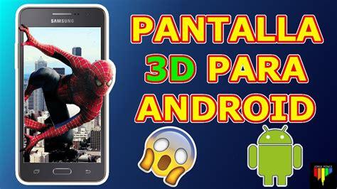 imagenes en 3d para blackberry pantalla 3d para cualquier tel 201 fono android fondos de