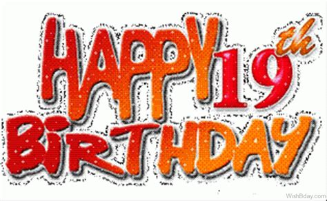 Happy 19th Birthday Quotes 51 19th Birthday Wishes