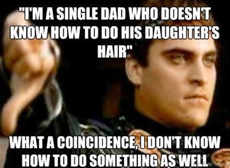 Single Father Meme - 92 top amazing dad memes