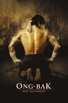 smotret film ong bak 4 ong bak the thai warrior 2003 directed by prachya