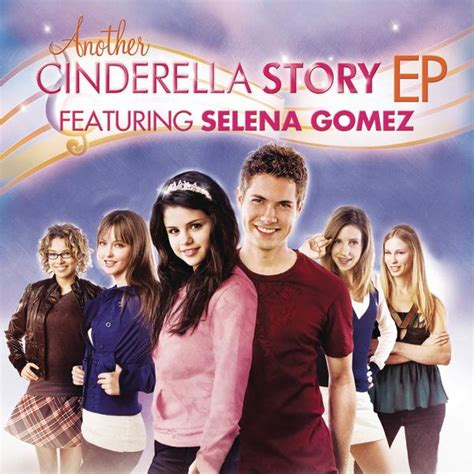 film come cinderella story another cinderella story feat selena gomez ep