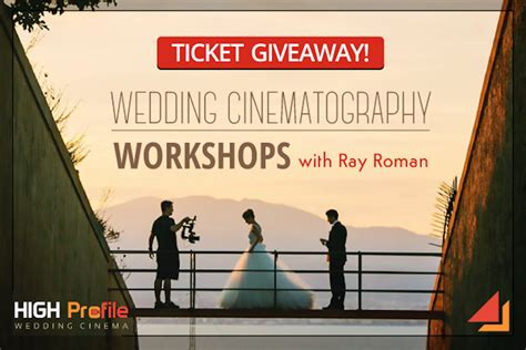 Tickets Giveaway - ticket giveaway for wedding filmmaking workshops with ray roman slr lounge