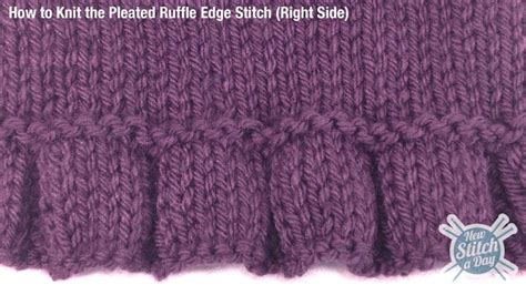 knitting edge stitch the pleated ruffle edge stitch knitting stitch 109