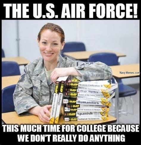 Airforce Memes - air force has so much free time navy memes clean