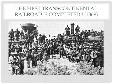 the sections of the transcontinental railroad join in industrialization ppt video online download