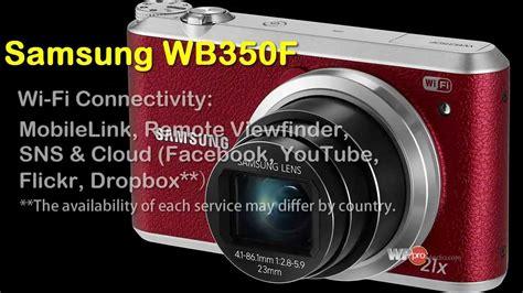 Kamera Digital Samsung Wb350f samsung wb350f smart digital specs pics reviews 2014