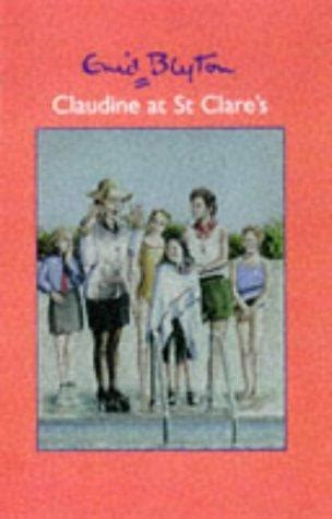 Claudine Di St Clare New Cover claudine at st clare s st clare s book 5 by enid blyton
