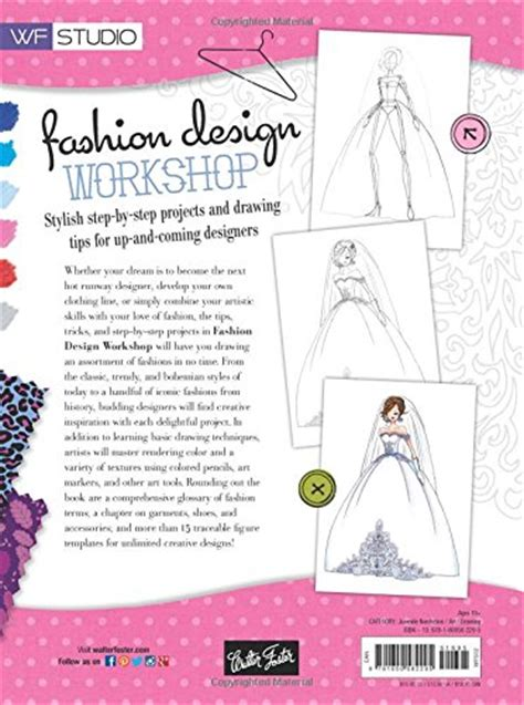 fashion design workshop fashion design workshop stylish step by step projects and