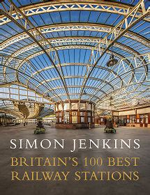 britain s 100 best railway stations by simon jenkins undiscovered scotland book review
