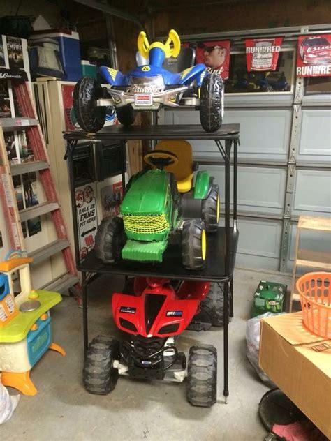 Garage Storage For Power Wheels Power Wheels Space Saving Storage I Got Tired Of The