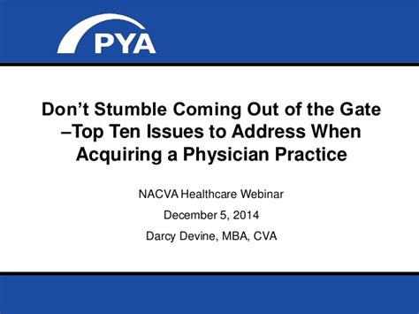 S Issues Healthcare Mba by Don T Stumble Coming Out Of The Gate The Top Ten Issues In