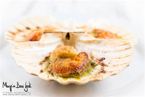 cucinare capesante surgelate capesante gratinate la ricetta tradizionale e quella di