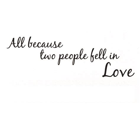 All Because Two People Fell In Love Wall Sticker 1000 images about cool on pinterest