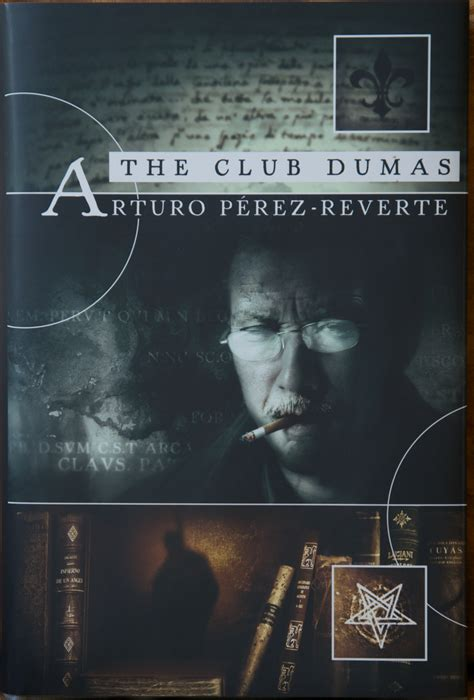el club dumas the club dumas by arturo p 233 rez reverte paperback barnes noble 174 review the club dumas by arturo p 233 rez reverte tongue sophistries
