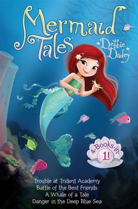 mermaid picture books mermaid tales 4 books in 1 book by debbie dadey