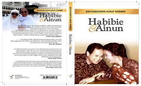 biografi novel habibie dan ainun capture life s moments habibie ainun gambaran cinta