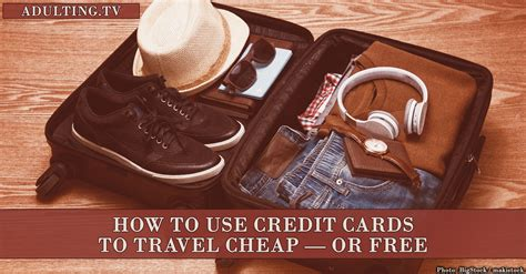 How To Use Mastercard Gift Card - how to use credit cards to travel cheap or free adulting