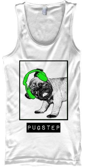 dubstep pug 17 best images about dubstep style on keep calm pug and king