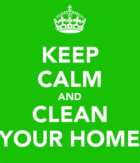 how to keep your house clean how to keep your house clean righto removals the careful removal company london