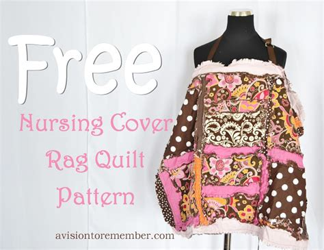 pattern nursing cover rag quilt style nursing cover pattern how to sew a