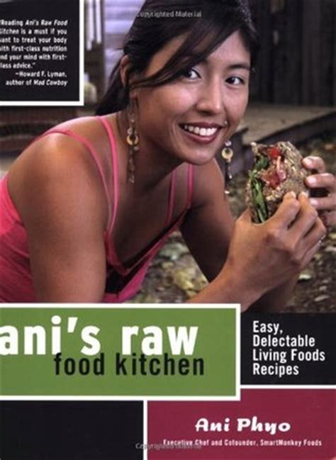 Ani S Food Detox Recipes by Ani S Food Kitchen Easy Delectable Living Foods