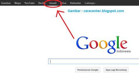 cara membuat email google indonesia cara membuat email gmail google com dan ymail yahoo com