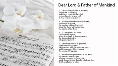 lyrics by mankind dear lord and of mankind hymn w lyrics