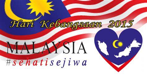 tema dan logo hari kemerdekaan 2015 gambar hari merdeka logo malaysia 2015 gambar hari merdeka