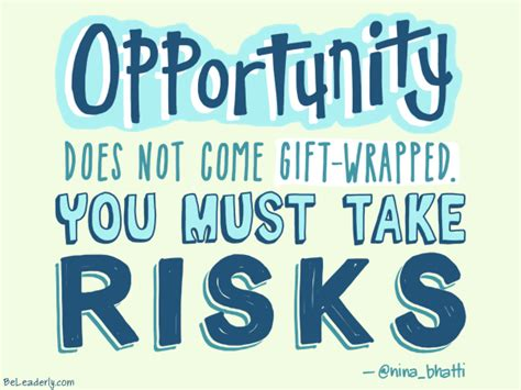 Leaderly Quote: Opportunity does not come gift-wrapped ...