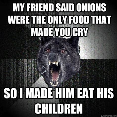 Angry Wolf Meme - 25 best ideas about insanity wolf on pinterest can you