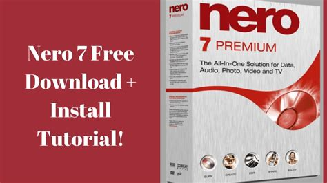 full version nero 7 free download download and install nero7 crack free full version with serial