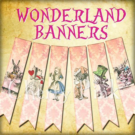 Alice In Wonderland Printable Decorations by Alice In Wonderland Banner Party Decoration Digital Printable