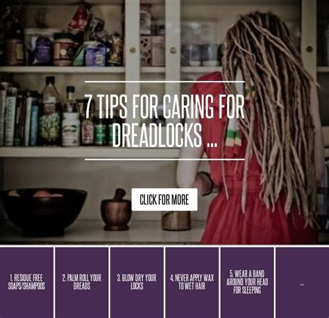 7 Tips On Well by 7 Don T Start Dreads With Food Products 7 Tips For
