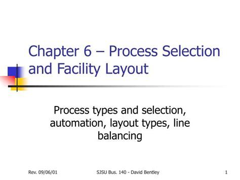 facility layout presentation ppt chapter 6 process selection and facility layout