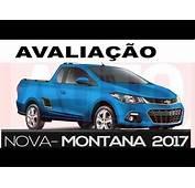 Nova Montana 2017  Avalia&231&227o Chega No Final Do Ano Veja