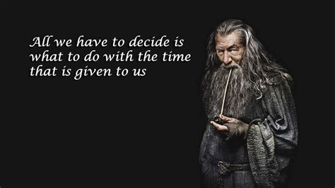 gandalf time quote gandalf time quote inspirational quotes timer