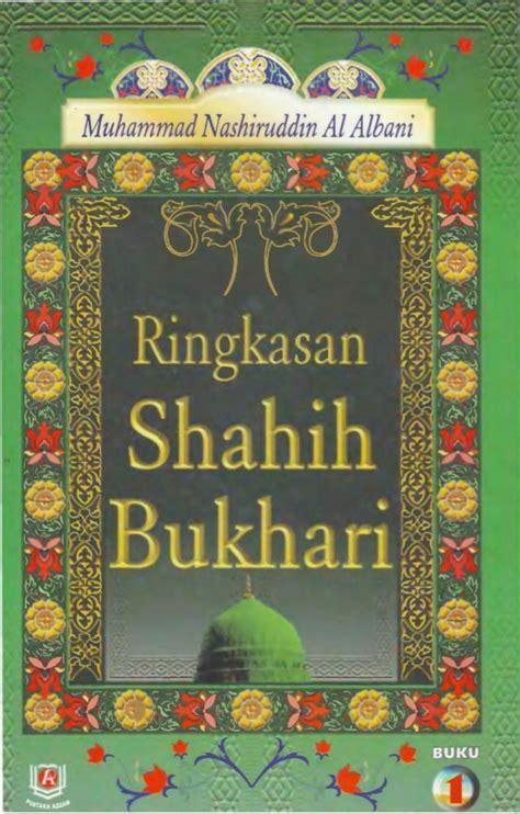 Mukhtashar Shahih Bukhari Original ringkasan mukhtasar shahih bukhari 1 syaikh muhammad