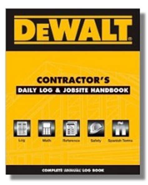 dewalt contractor's daily logbook & jobsite handbook